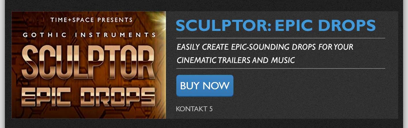 Gothic Instruments Sculptor: Epic Drops