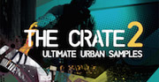The Crate 2: Ultimate Urban Samples