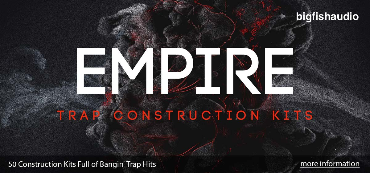 Empire: Trap Construction Kits