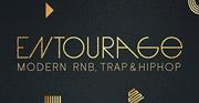 Entourage: Modern RnB, Trap and Hip Hop