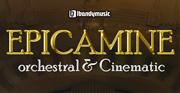 Epicamine: Orchestral & Cinematic