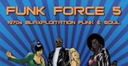 Funk Force 5