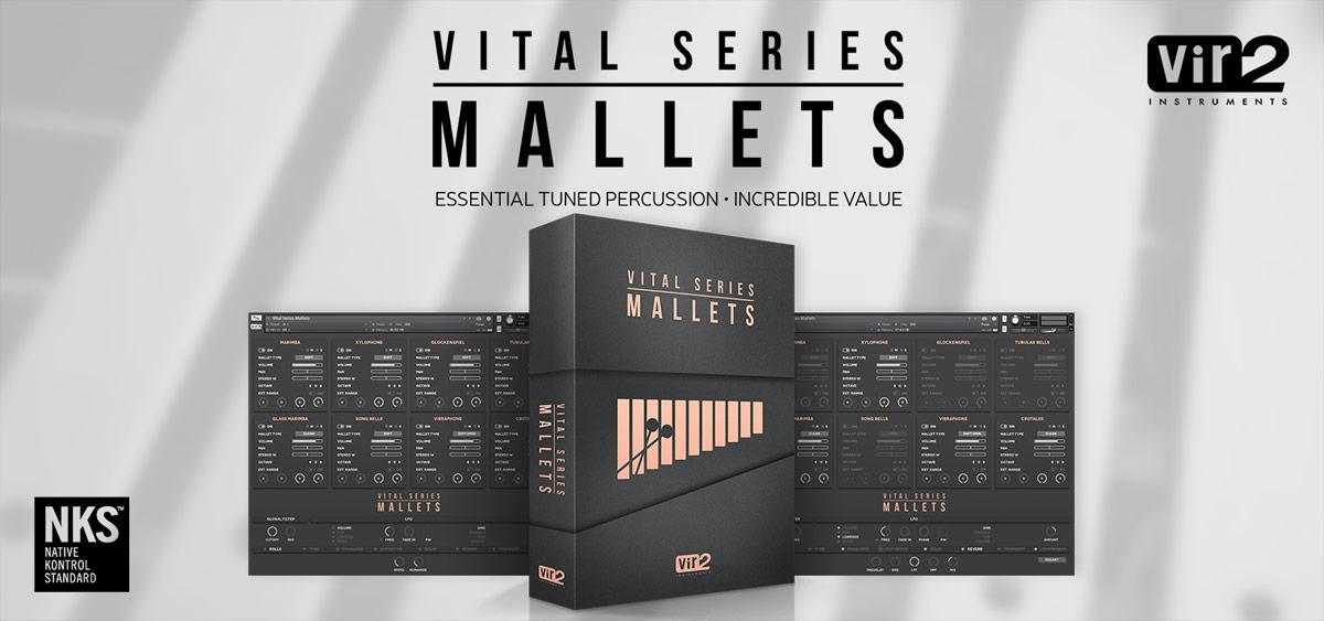 Vital Series: Mallets Vir2