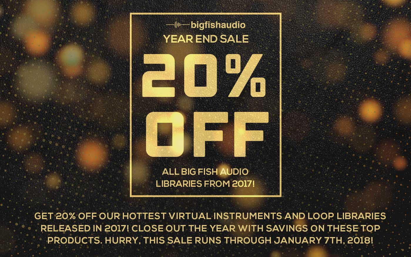 Big Fish Audio Year End Sale